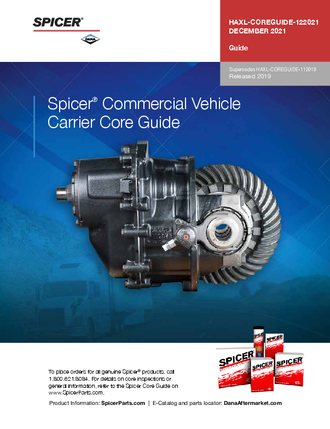 Spicer® Commercial Vehicle Carrier Core Guide